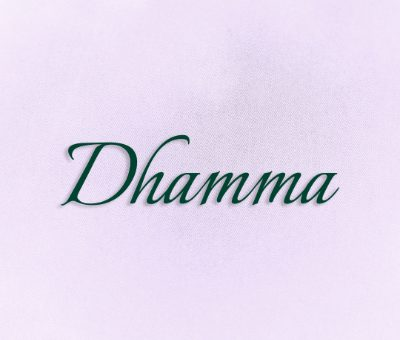What is Dhamma?